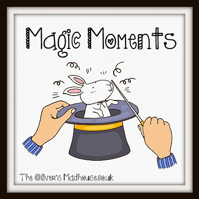 Magic Moments 4/11/13 The Oliver\\\'s Madhouse