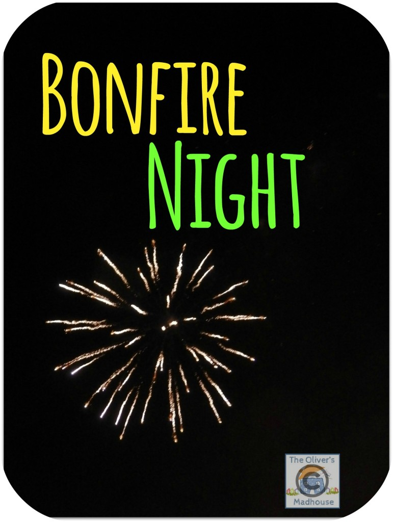 Family Bonfire Night The Oliver\\\'s Madhouse
