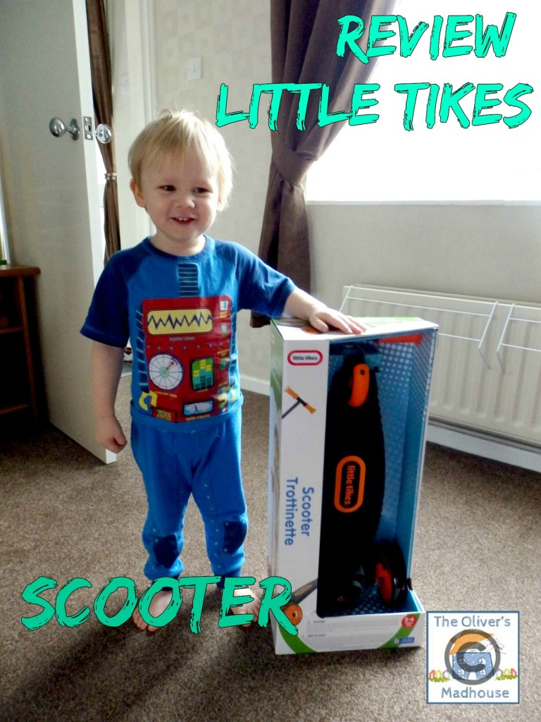 Review: Little Tikes Learn to Turn Scooter The Oliver\\\'s Madhouse