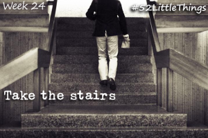#52LittleThings Week 24 - Take The Stairs The Oliver\\\'s Madhouse