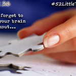 #52LittleThings Week 26 – Give Your Brain A Workout