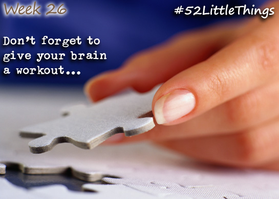 #52LittleThings Week 26 - Give Your Brain A Workout The Oliver\\\'s Madhouse