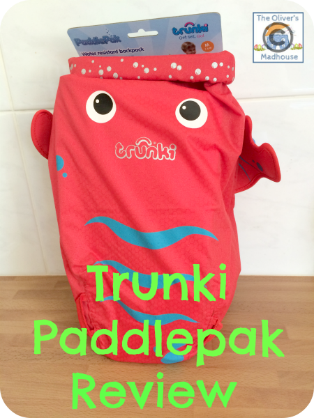 Review & Giveaway: Trunki PaddlePak The Oliver\\\'s Madhouse
