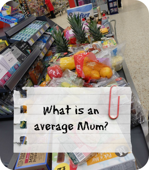 Blogger Guest Post - Just what is an average mum? The Oliver\\\'s Madhouse