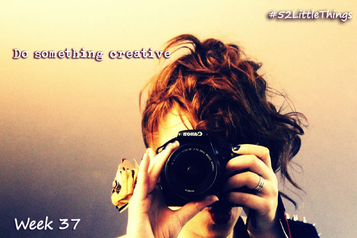 #52LittleThings Week 37 - Do Something Creative The Oliver\\\'s Madhouse