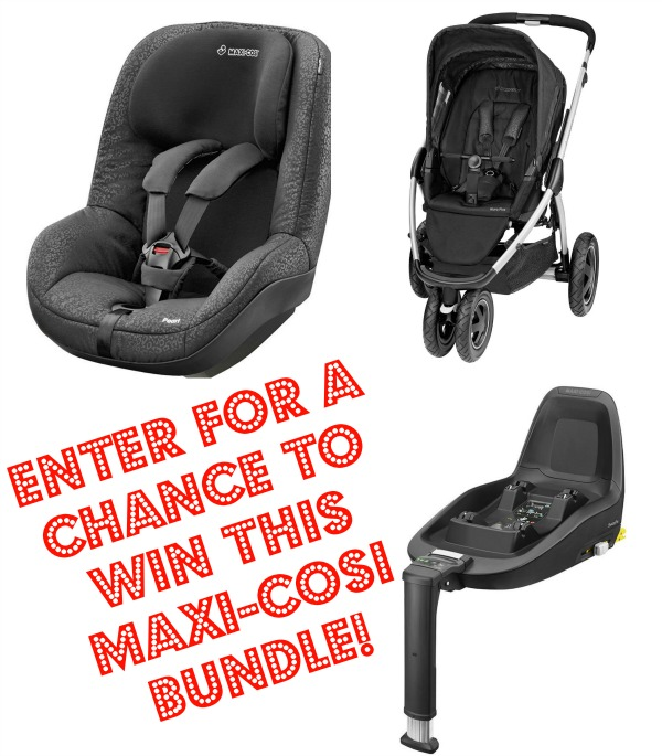 Blog Birthday Giveaway - Maxi-Cosi Birthday Bundle RRP £750 (Giveaway Now Closed) The Oliver\\\'s Madhouse