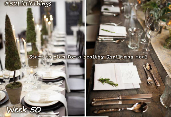 #52LittleThings Week 50 - Plan A Healthy Christmas Meal The Oliver\\\'s Madhouse