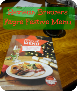 Festive Food At Brewers Fayre... A Review The Oliver\\\'s Madhouse