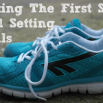 Taking The First Step And Setting Goals