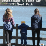 Friendships & Fresh Air – Rufford Park