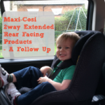 Maxi-Cosi 2way Extended Rear Facing Products – A Follow Up