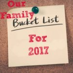 Our Family Bucket List For 2017