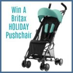Keeping Moving with Britax Römer + A BRITAX HOLIDAY Pushchair Giveaway